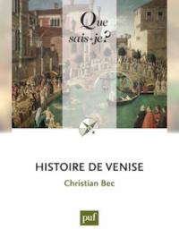 Histoire de Venise - « Que sais-je ? » n° 522